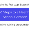 10 Steps to a Healthy School Canteen