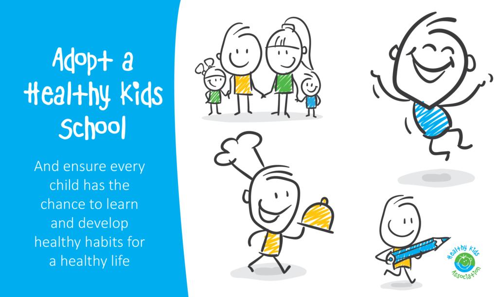 Adopt a Healthy Kids School - Healthy Kids
